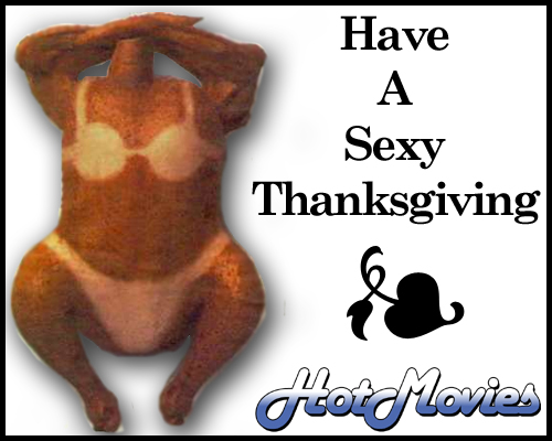 Happy Thanksgiving from HotMovies.com