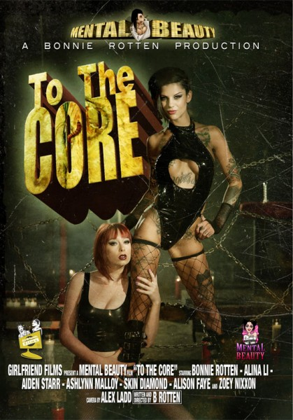 To The Core directed by Bonnie Rotten